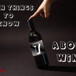 Седем неща за виното които трябва да знаем!